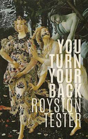 You Turn Your Back Cover  by Royston Tester